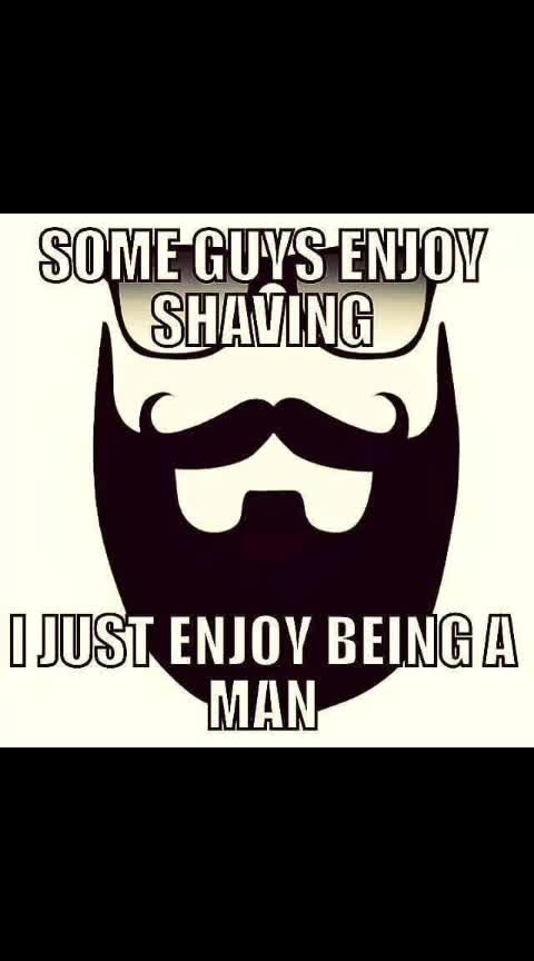 be a bearded guy's