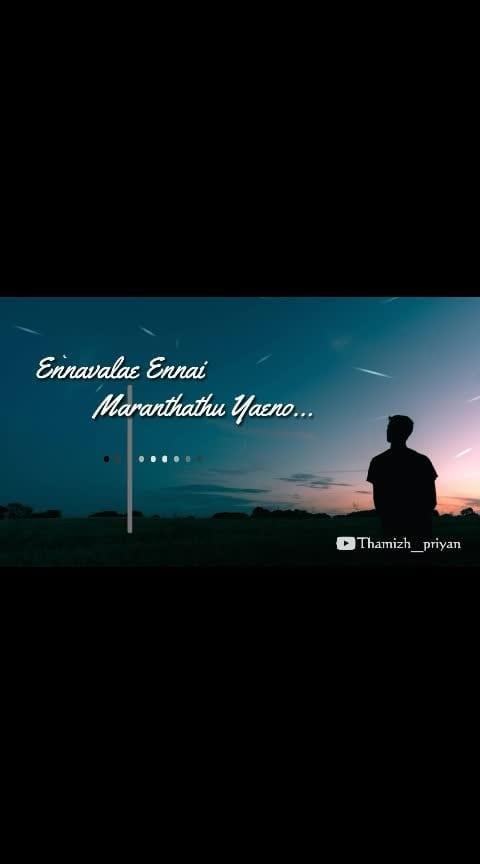 #EnnavalaeEnnaiMaranthathuYaeno