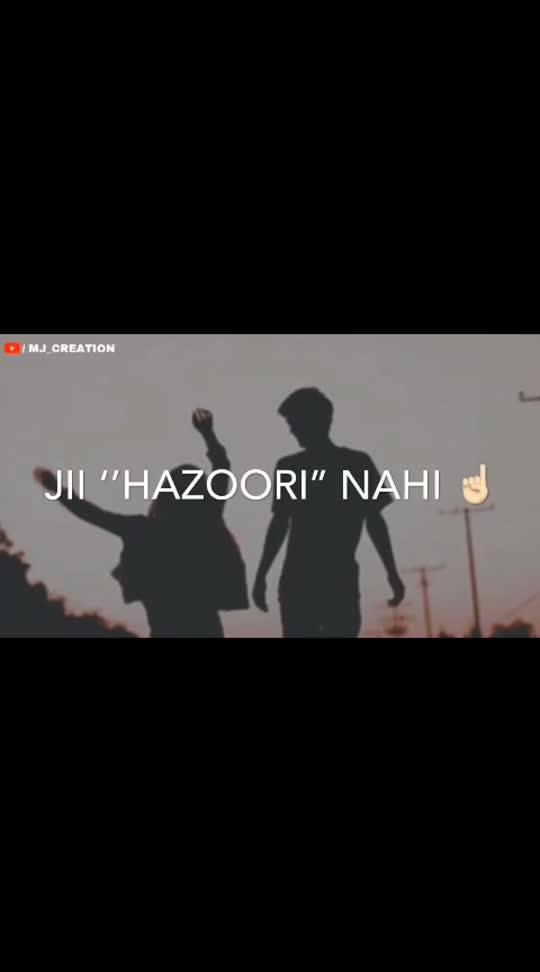 ji hazoori nahi