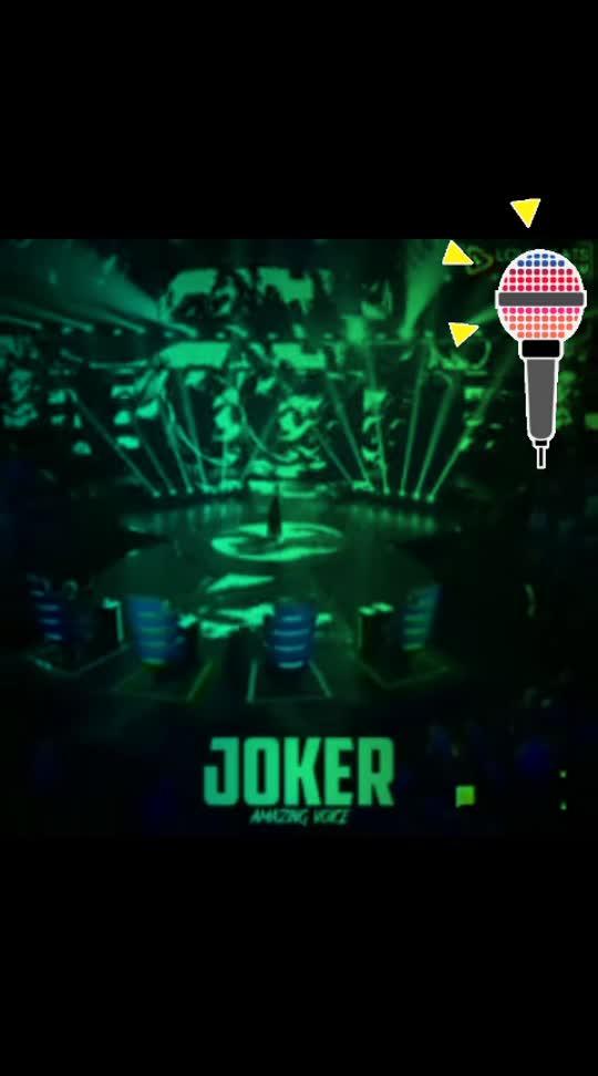 #super voice#joker#voice#