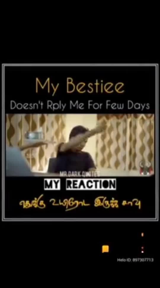 #bestie #bestiesothanaigal #funnyvideo #funnystatus .... Dedicated to my bestie...😂😂😂🤣🤣🤣