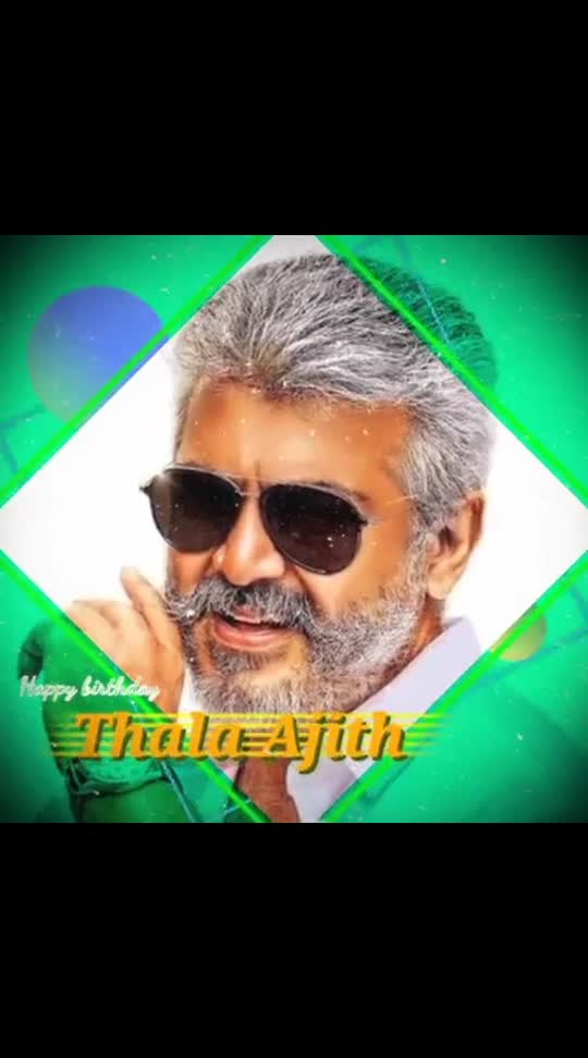 Thala Ajith Happy Birthday#ajithkumar #ajith #ajithbirthdaystatus #ajithbirthday #mayday #birthdaywishes #tamil #maduraikaran