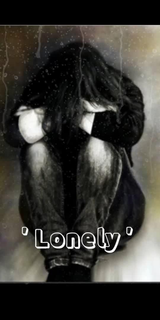 #sadstatus #lonelyness