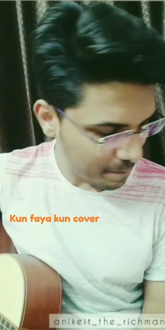 Kunn Faya Kun Cover song